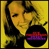 Sweet Memories by Sue Thompson