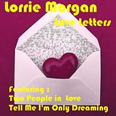 Love Letters by Lorrie Morgan