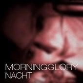 Nacht - Single by Morning Glory