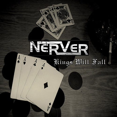 Kings Will Fall by NerVer
