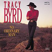 No Ordinary Man von Tracy Byrd