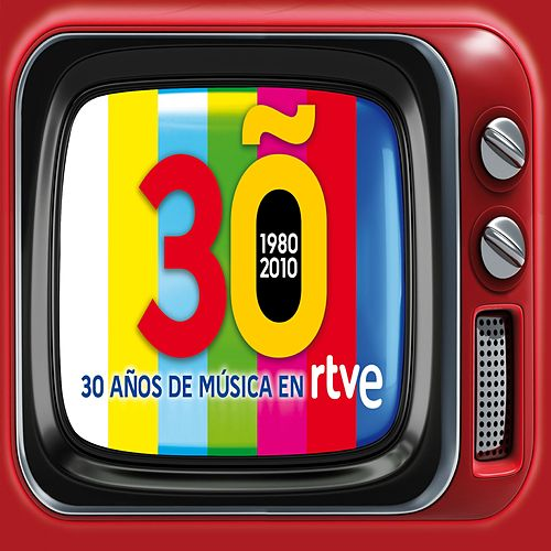 30 años de musica en TVE. 1980-2010 von Various Artists