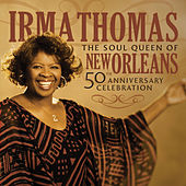 The Soul Queen of New Orleans von Irma Thomas