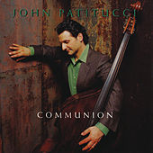 Communion von John Patitucci