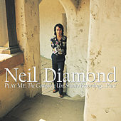Play Me: The Complete Uni Studio Recordings...Plus! von Neil Diamond