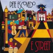 E Street von Pete Escovedo