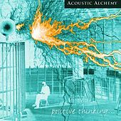 Positive Thinking von Acoustic Alchemy