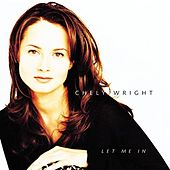 Let Me In von Chely Wright