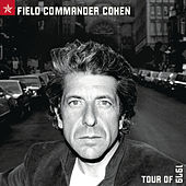 Field Commander Cohen by Leonard Cohen