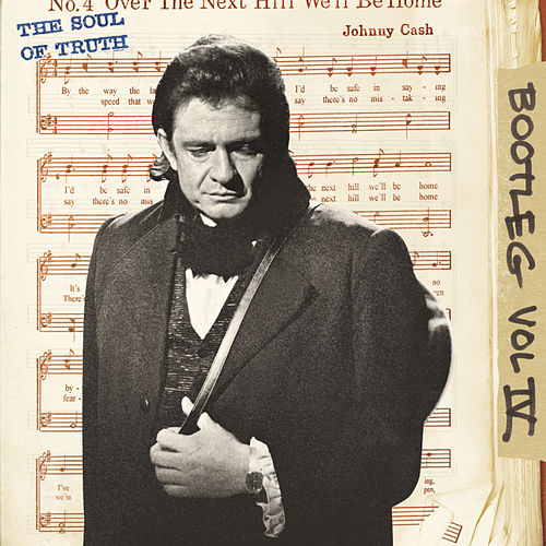 Bootleg Vol. IV: The Soul Of Truth von Johnny Cash