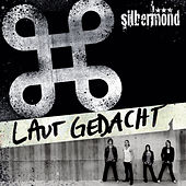Laut Gedacht (Re-Edition) by Silbermond