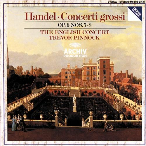 Handel: Concerti grossi Op.6, Nos.5-8 von The English Concert