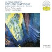 Berlioz: Symphonie fantastique Op.14; La Damnation de Faust Op.24 von Berliner Philharmoniker