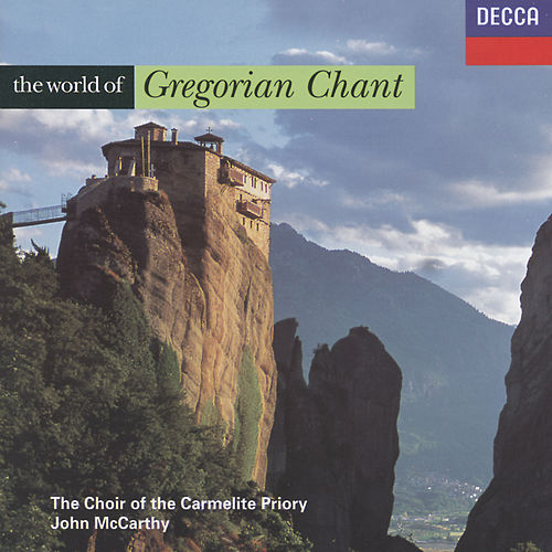 The World of Gregorian Chant von London Choir Of The Carmelite Priory