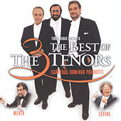 The Three Tenors - The Best of the 3 Tenors von José Carreras