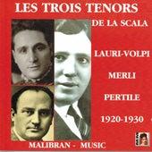 Les trois ténors de la Scala (1920-1930) by Various Artists