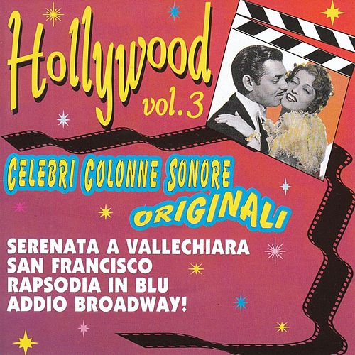 Hollywood, Vol. 3  (Colonne sonore originali ) by Various Artists