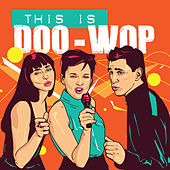 This is Doo-Wop by Various Artists