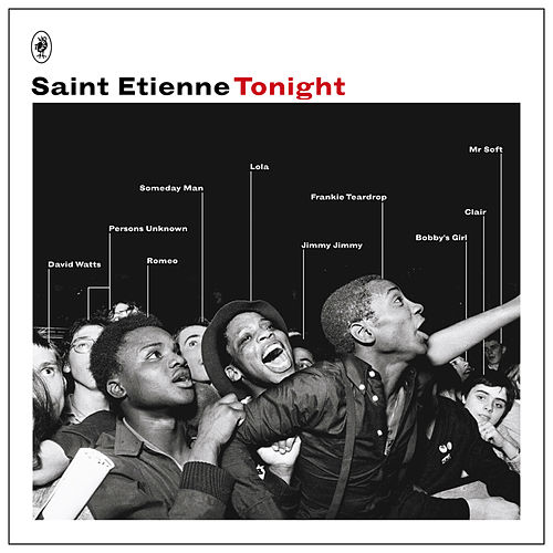 Tonight by Saint Etienne