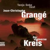 Der steinerne Kreis von Jean-Christophe Grangé
