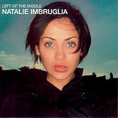 Left Of The Middle von Natalie Imbruglia