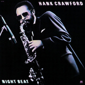 Night Beat von Hank Crawford