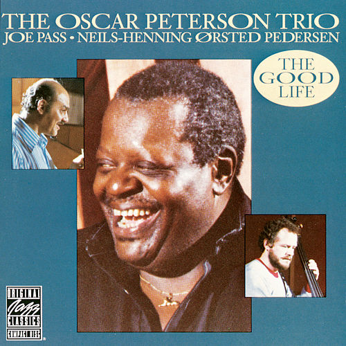 The Good Life von Oscar Peterson