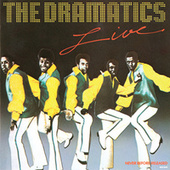 The Dramatics Live von The Dramatics