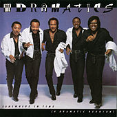 Somewhere In Time (A Dramatic Reunion) von The Dramatics