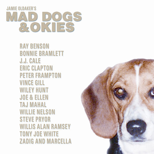 Jamie Oldaker's Mad Dogs & Okies von Various Artists