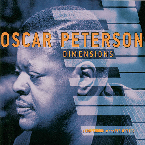 Dimensions: A Compendium Of The Pablo Years von Various Artists