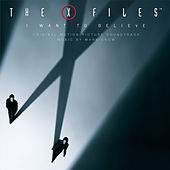 X Files - I Want To Believe / OST von Various Artists