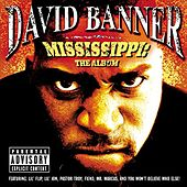 Mississippi-The Album von David Banner