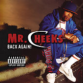 Back Again von Mr. Cheeks
