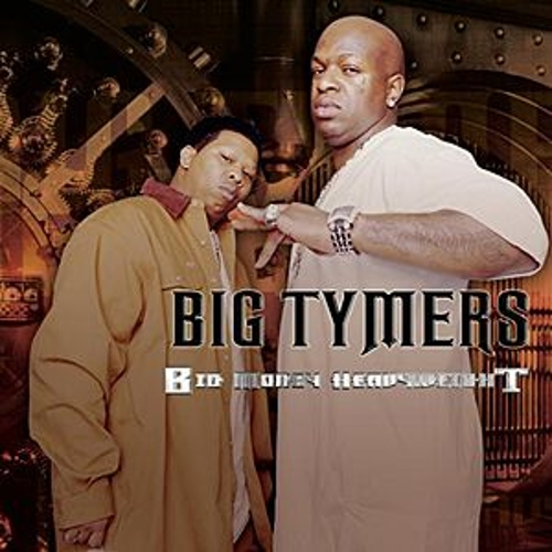 Big Money Heavy Weights von Big Tymers