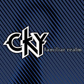 Familiar Realm von CKY