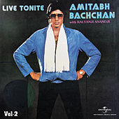 Live Tonite - Amitabh Bachchan With Kalyanji Anandji Vol. 2 von Amitabh Bachchan