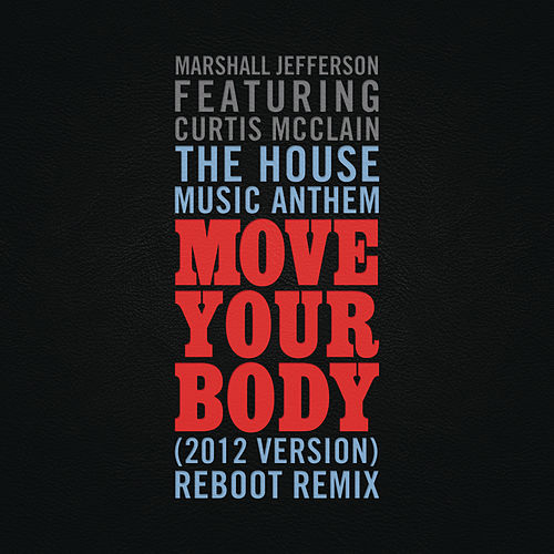 The House Music Anthem by Marshall Jefferson