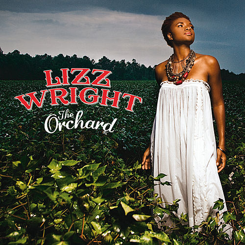 The Orchard von Lizz Wright