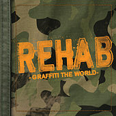 Graffiti The World von Rehab