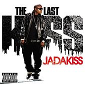 The Last Kiss von Jadakiss