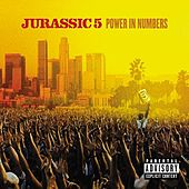 Power In Numbers von Jurassic 5