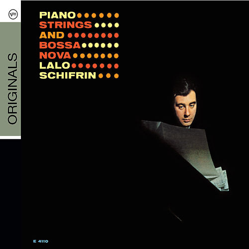 Piano, Strings And Bossa Nova von Lalo Schifrin