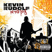 In The City von Kevin Rudolf