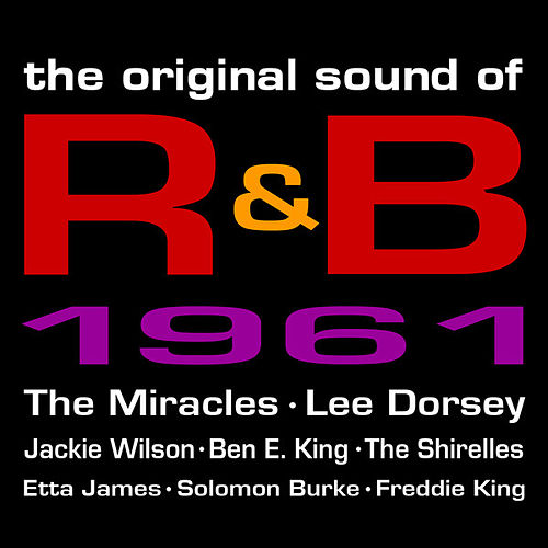 The Original Sound Of R&B 1961 by Various Artists
