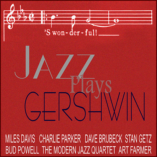 Jazz Plays Gershwin by Various Artists