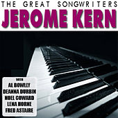 The Great Songwriters - Jerome Kern by Various Artists