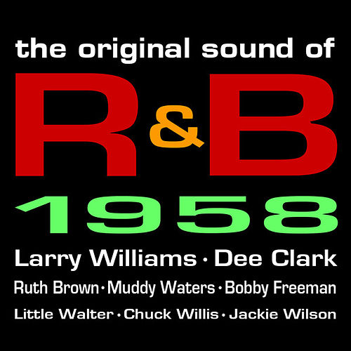 The Original Sound Of R&B 1958 by Various Artists