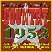 The Original Sound Of Country 1953 by Various Artists