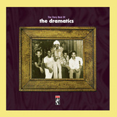 The Very Best Of The Dramatics von The Dramatics